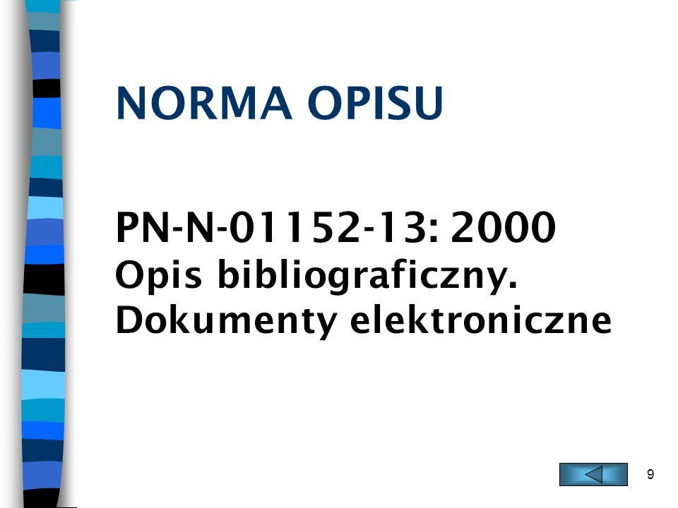 PN-N-01152-13: 2000 Opis bibliograficzny. Dokumenty elektroniczne