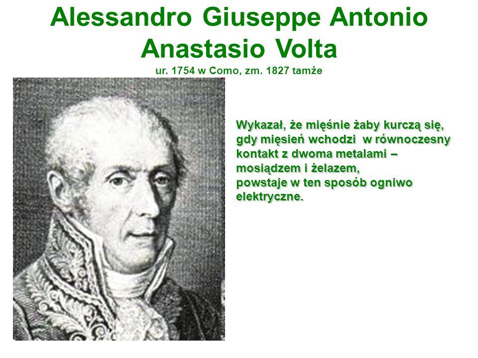 Alessandro Giuseppe Antonio Anastasio Volta ur. 1754 w Como, zm