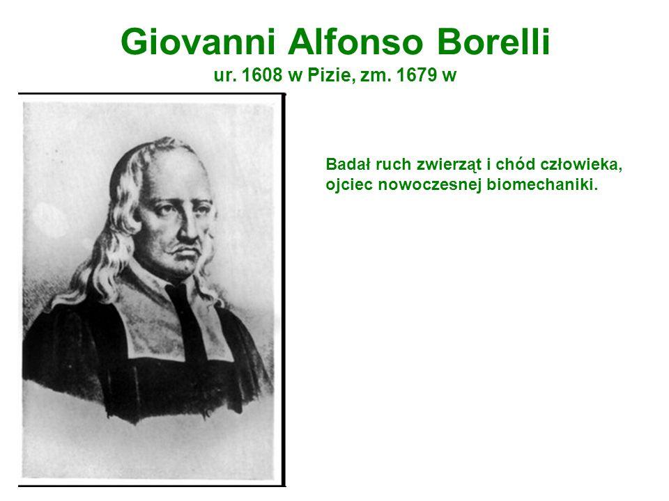 Giovanni Alfonso Borelli ur. 1608 w Pizie, zm. 1679 w