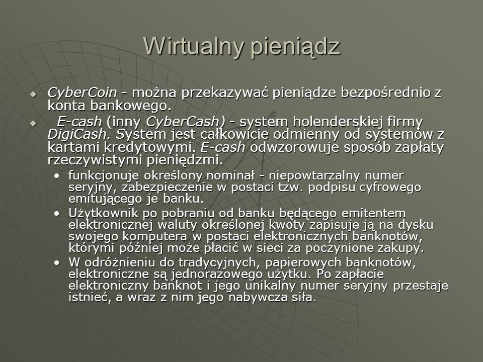 Wirtualny pieniądzCyberCoin - można przekazywać pieniądze bezpośrednio z konta bankowego.