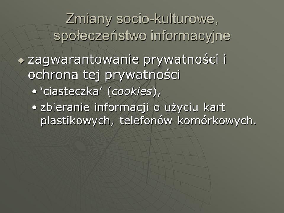Zmiany socio-kulturowe, społeczeństwo informacyjne
