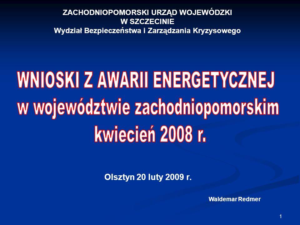 WNIOSKI Z AWARII ENERGETYCZNEJ w województwie zachodniopomorskim
