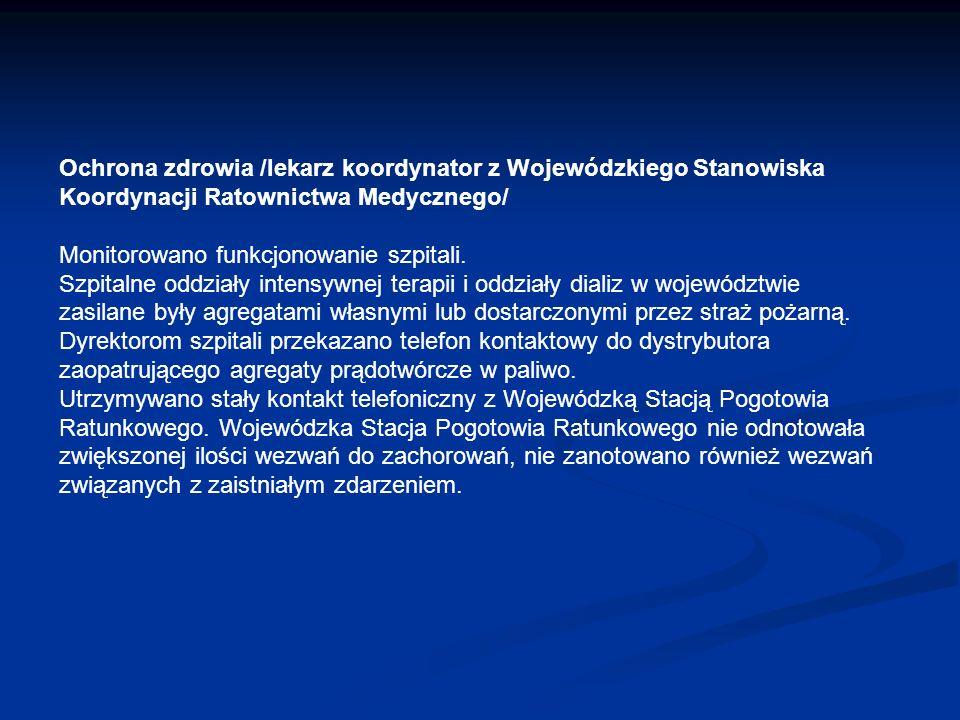 Ochrona zdrowia /lekarz koordynator z Wojewódzkiego Stanowiska Koordynacji Ratownictwa Medycznego/