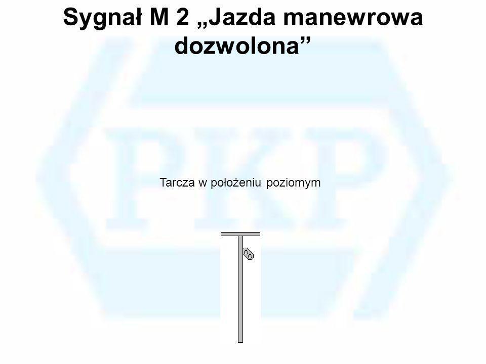 """Sygnał M 2 """"Jazda manewrowa dozwolona"""