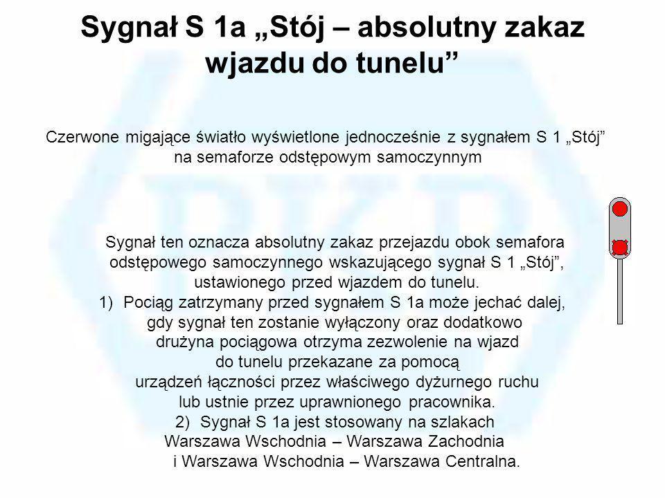 """Sygnał S 1a """"Stój – absolutny zakaz wjazdu do tunelu"""