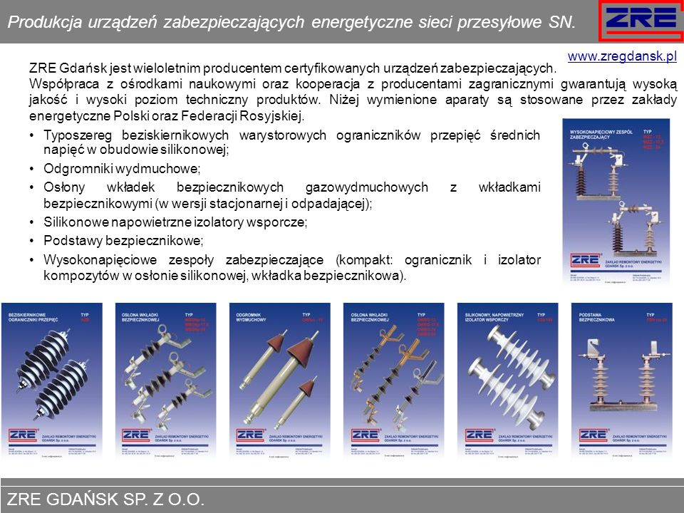 Produkcja urządzeń zabezpieczających energetyczne sieci przesyłowe SN.