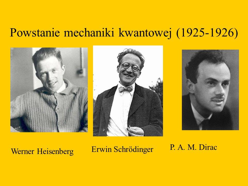 Powstanie mechaniki kwantowej (1925-1926)