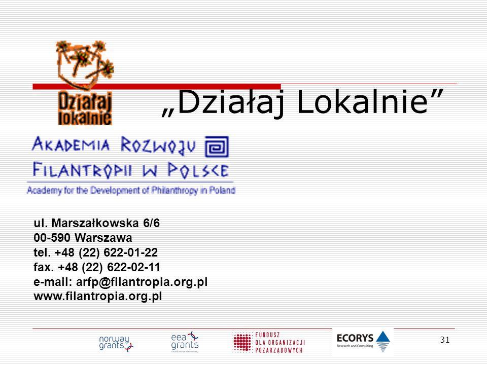 """""""Działaj Lokalnie ul. Marszałkowska 6/6 00-590 Warszawa"""