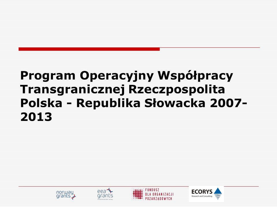 Program Operacyjny Współpracy Transgranicznej Rzeczpospolita Polska - Republika Słowacka 2007-2013
