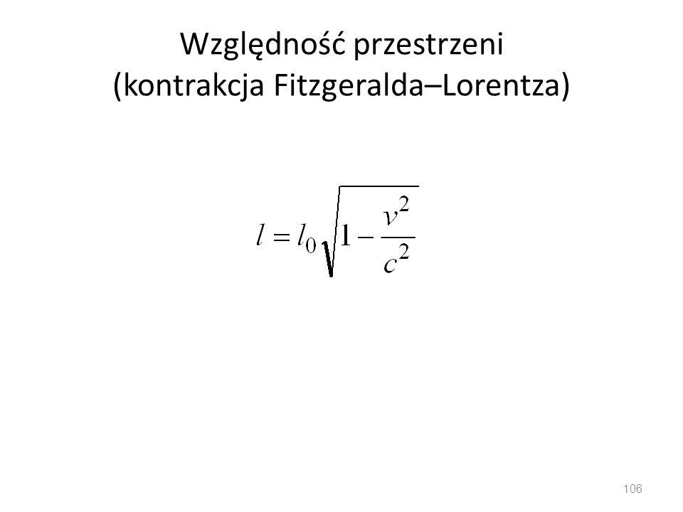 Względność przestrzeni (kontrakcja Fitzgeralda–Lorentza)