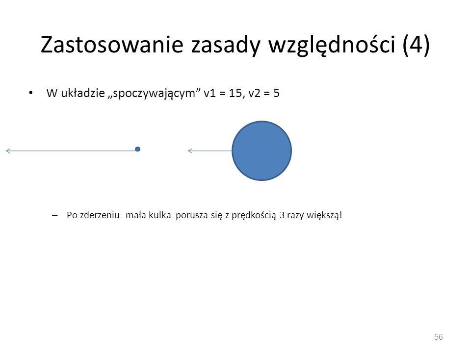 Zastosowanie zasady względności (4)