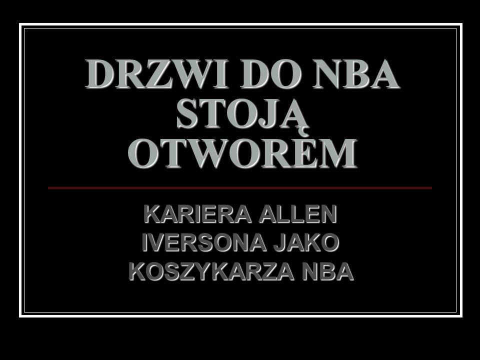 DRZWI DO NBA STOJĄ OTWOREM