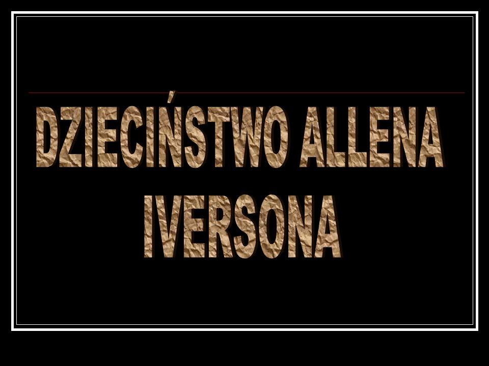 DZIECIŃSTWO ALLENA IVERSONA