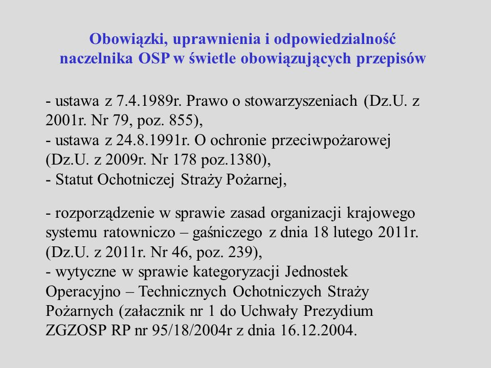 Obowiązki, uprawnienia i odpowiedzialność naczelnika OSP w świetle obowiązujących przepisów