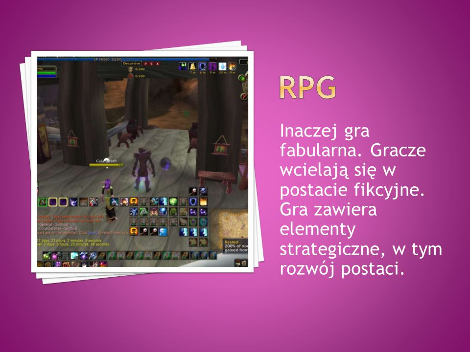 Rpg Inaczej gra fabularna. Gracze wcielają się w postacie fikcyjne.