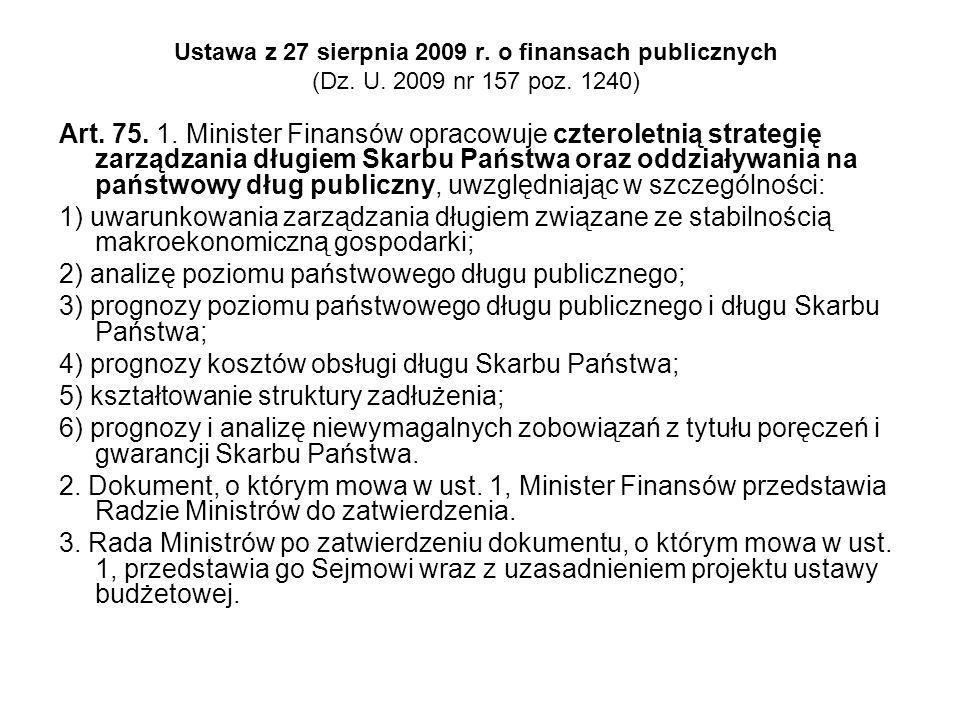 2) analizę poziomu państwowego długu publicznego;