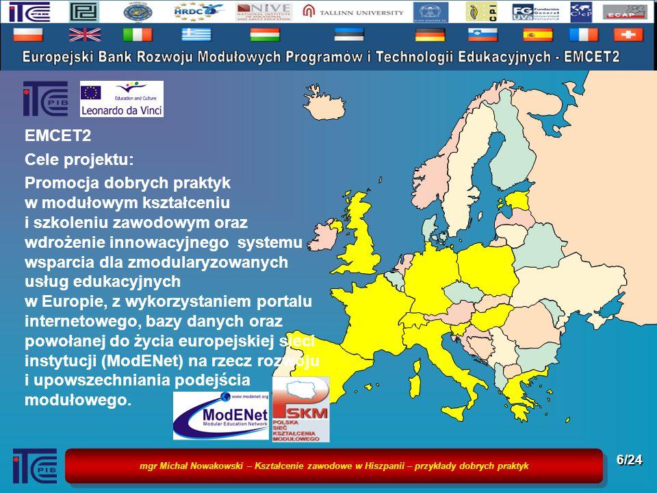 EMCET2 Cele projektu: