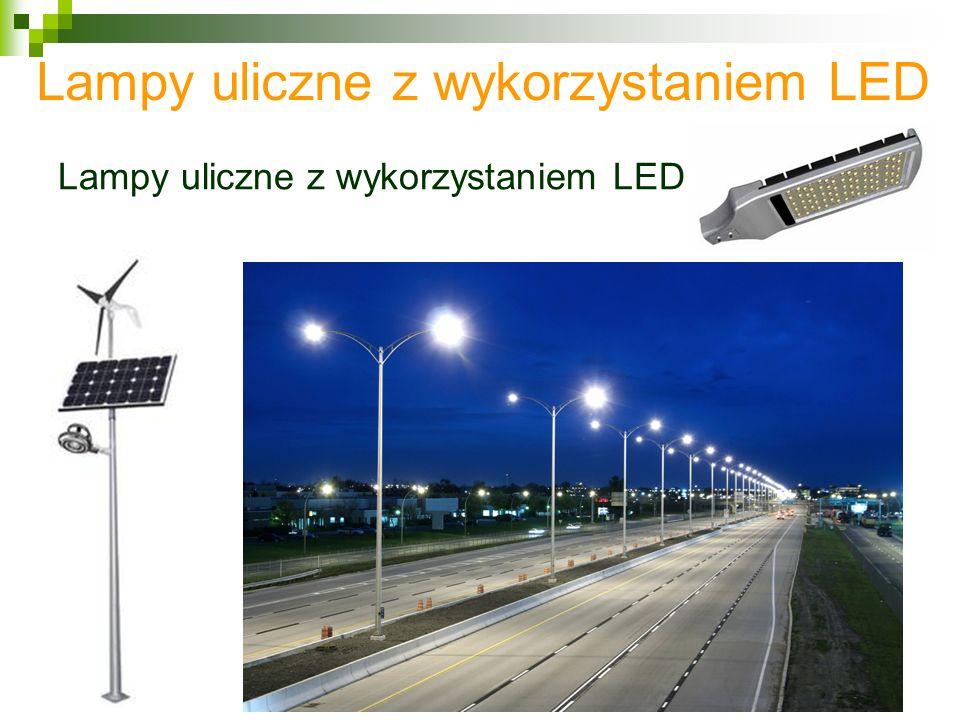 Lampy uliczne z wykorzystaniem LED