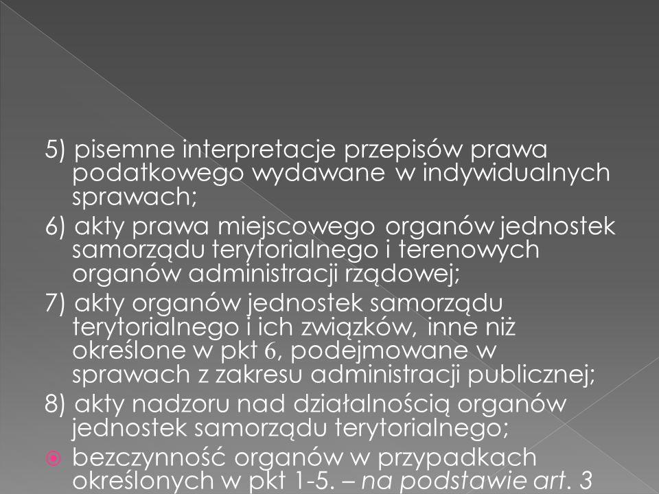 5) pisemne interpretacje przepisów prawa podatkowego wydawane w indywidualnych sprawach;