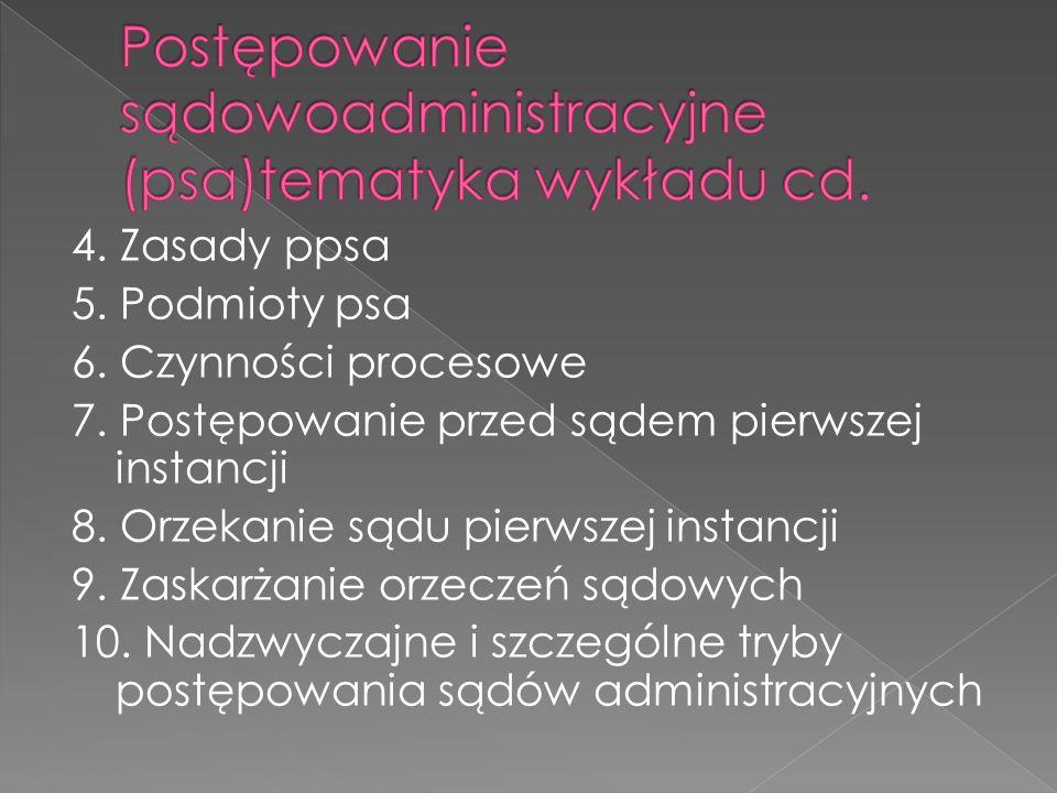 Postępowanie sądowoadministracyjne (psa)tematyka wykładu cd.