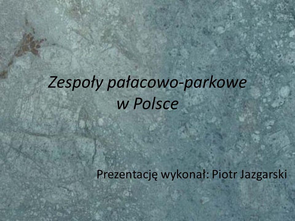 Zespoły pałacowo-parkowe w Polsce