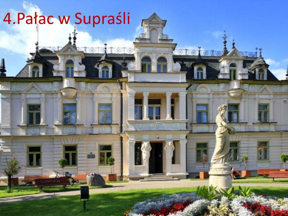 4.Pałac w Supraśli