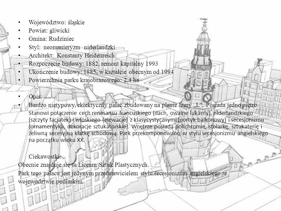 Województwo: śląskie Powiat: gliwicki. Gmina: Rudziniec. Styl: neomanieryzm niderlandzki. Architekt: Konstanty Heidenreich.
