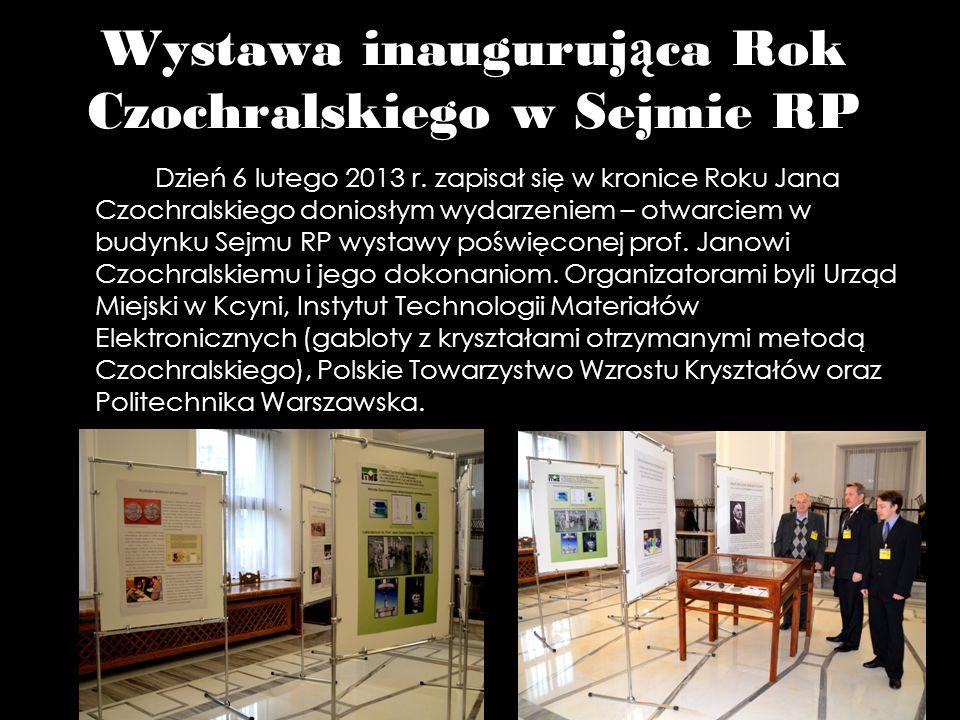 Wystawa inaugurująca Rok Czochralskiego w Sejmie RP