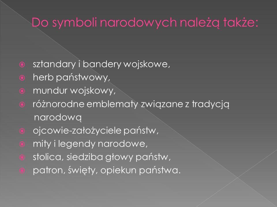 Do symboli narodowych należą także: