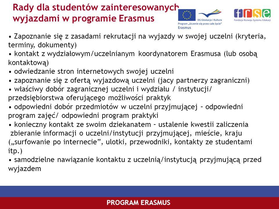 Rady dla studentów zainteresowanych wyjazdami w programie Erasmus
