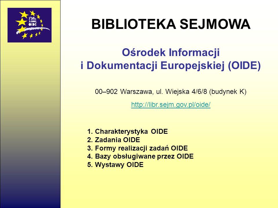 i Dokumentacji Europejskiej (OIDE)