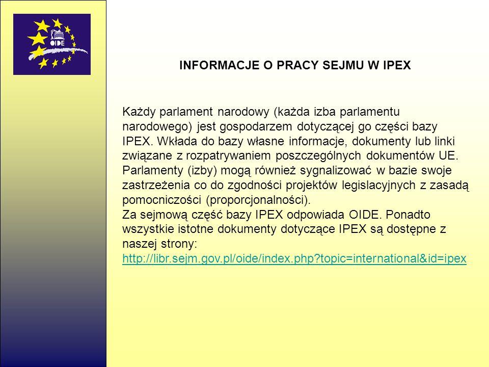 INFORMACJE O PRACY SEJMU W IPEX