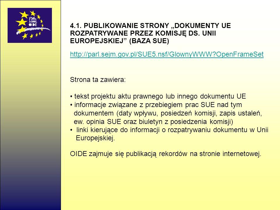 """4. 1. PUBLIKOWANIE STRONY """"DOKUMENTY UE ROZPATRYWANE PRZEZ KOMISJĘ DS"""