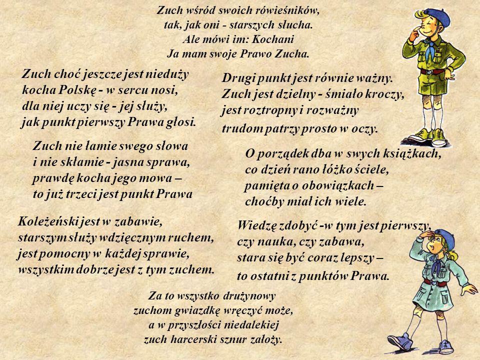Zuch choć jeszcze jest nieduży kocha Polskę - w sercu nosi,