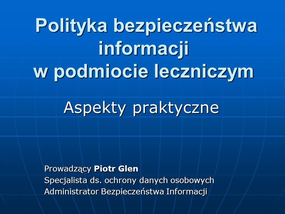 Polityka bezpieczeństwa informacji w podmiocie leczniczym