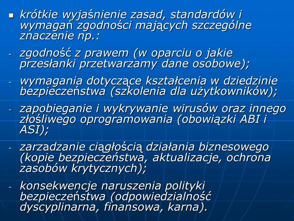 krótkie wyjaśnienie zasad, standardów i wymagań zgodności mających szczególne znaczenie np.: