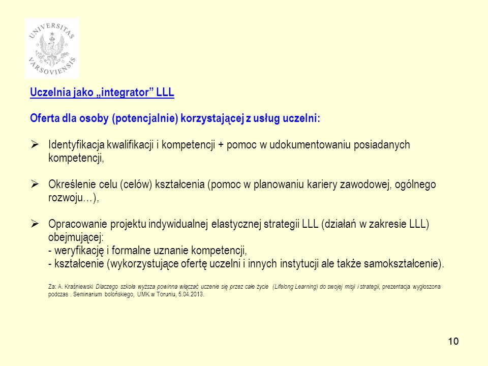 "Uczelnia jako ""integrator LLL"