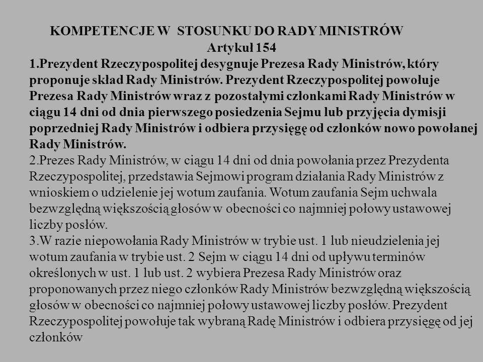 KOMPETENCJE W STOSUNKU DO RADY MINISTRÓW