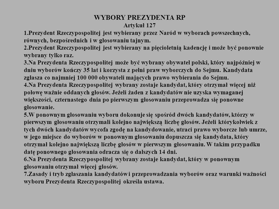 WYBORY PREZYDENTA RP Artykuł 127
