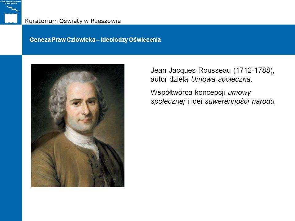 Jean Jacques Rousseau (1712-1788), autor dzieła Umowa społeczna.