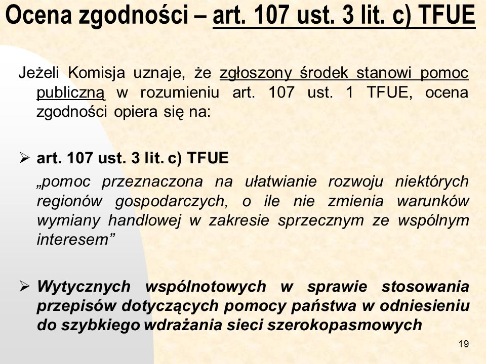 Ocena zgodności – art. 107 ust. 3 lit. c) TFUE