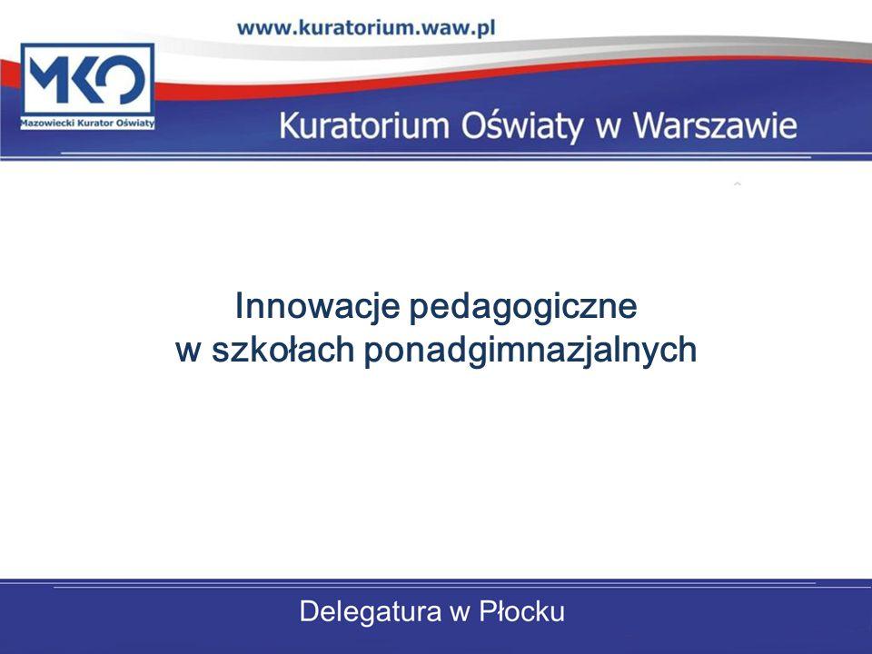 Innowacje pedagogiczne w szkołach ponadgimnazjalnych