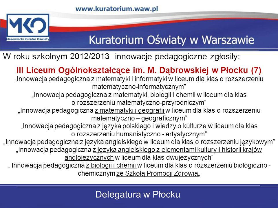 III Liceum Ogólnokształcące im. M. Dąbrowskiej w Płocku (7)