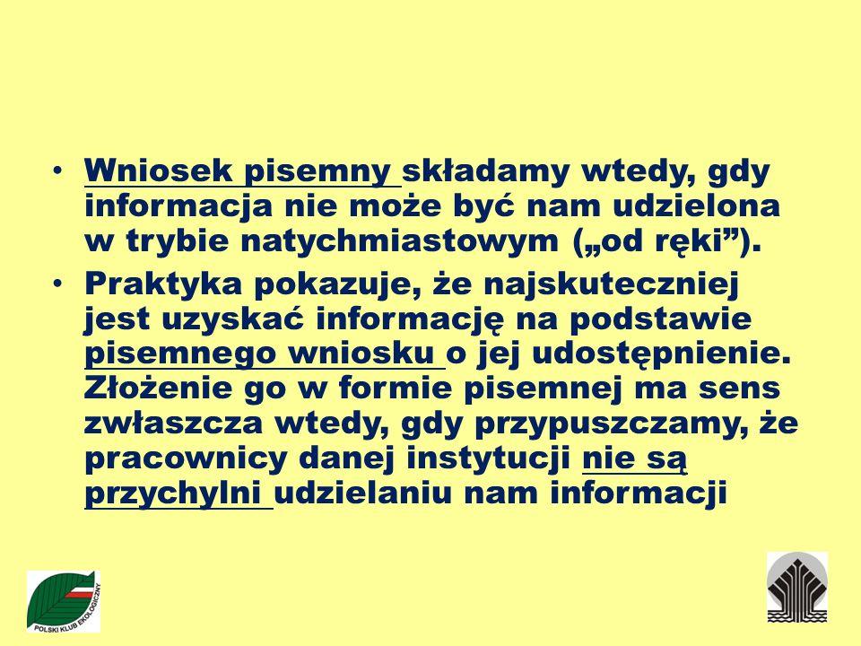 """Wniosek pisemny składamy wtedy, gdy informacja nie może być nam udzielona w trybie natychmiastowym (""""od ręki )."""