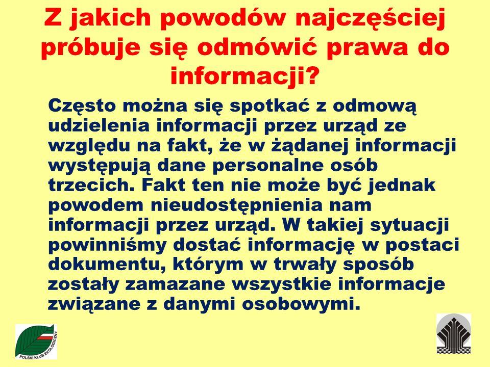 Z jakich powodów najczęściej próbuje się odmówić prawa do informacji