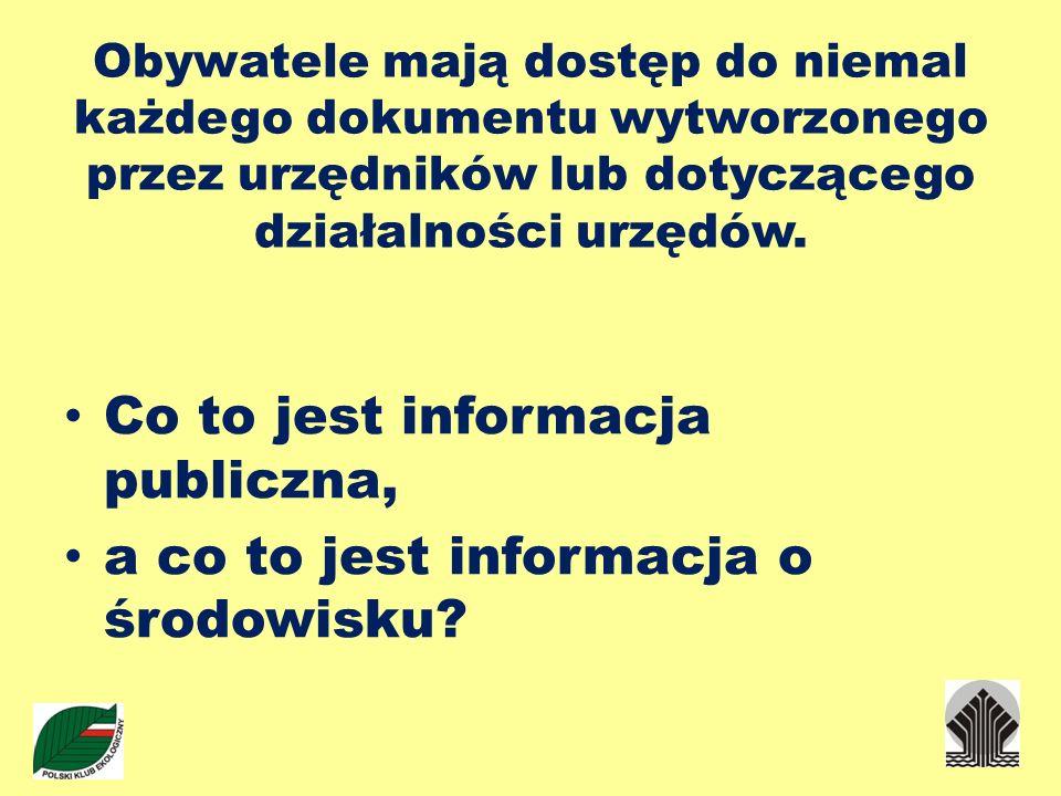 Co to jest informacja publiczna, a co to jest informacja o środowisku