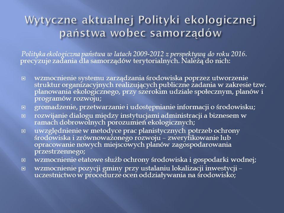Wytyczne aktualnej Polityki ekologicznej państwa wobec samorządów