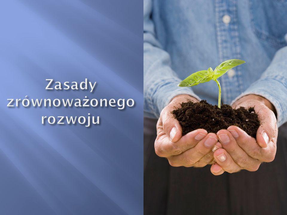 Zasady zrównoważonego rozwoju