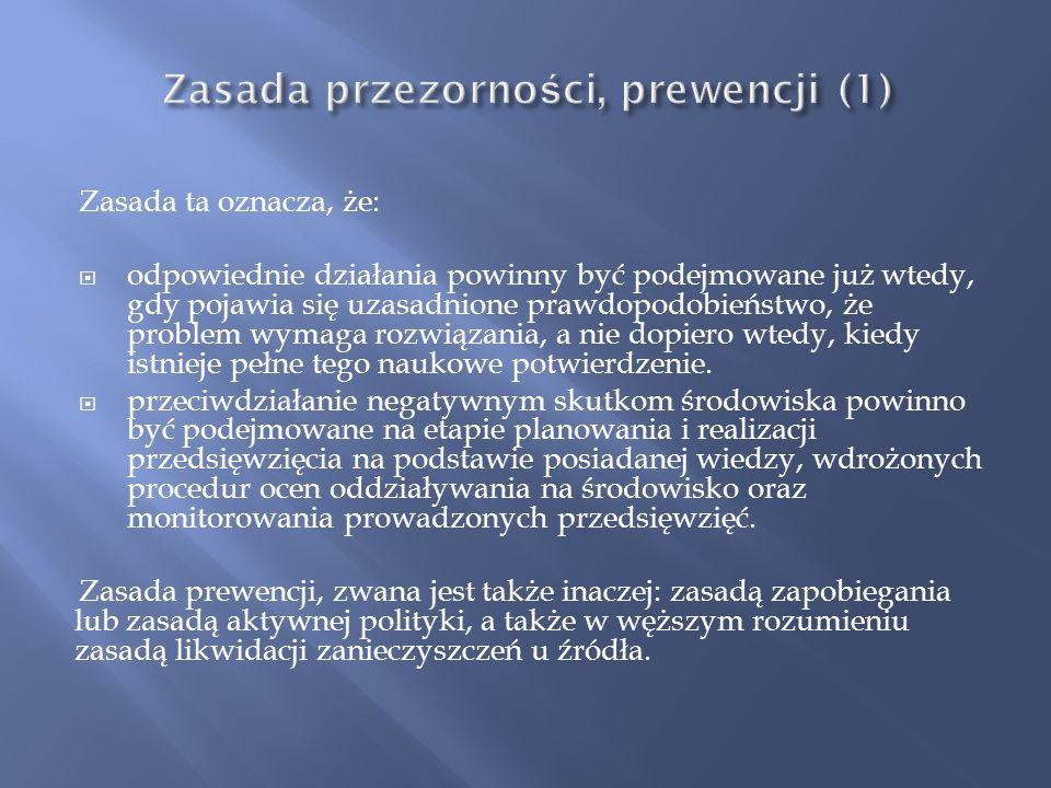 Zasada przezorności, prewencji (1)