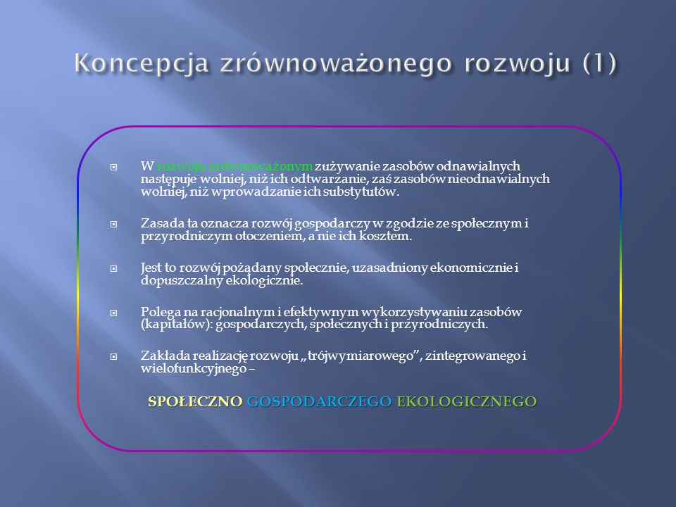 Koncepcja zrównoważonego rozwoju (1)